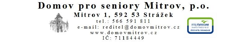 Domov pro seniory Mitrov vyhlešuje výběrové řízení