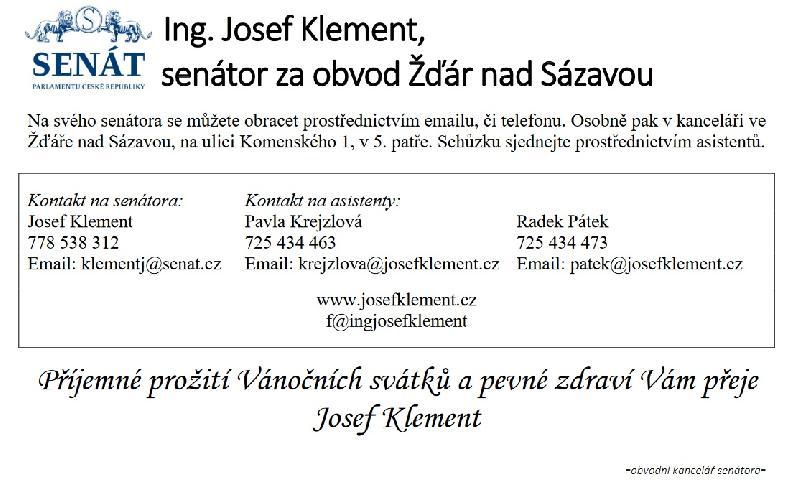 Kontakty na obvodní kancelář pana senátora Ing. Josefa Klementa.
